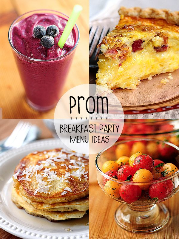 Prom Breakfast Party Menu Ideas #prom