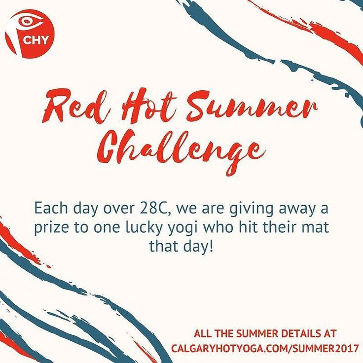 Red Hot Summer Challenge starts TODAY!  The mercury is sure to soar this summer and when it does make sure you are on your mat.  Each day that gets over 28C we will give away a prize to one lucky yogi who practiced that day.  Here's to a super hot summer so we can have lots of winners!  buff.ly/2roGq3Z