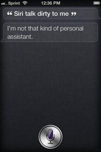 Talk Dirty 2    Seems everyone thinks Siri likes the potty talk…  Siri iPhone Quotes