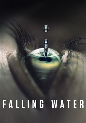 Falling Water | CB01 | SERIE TV GRATIS in HD e SD STREAMING e DOWNLOAD LINK | ex CineBlog01