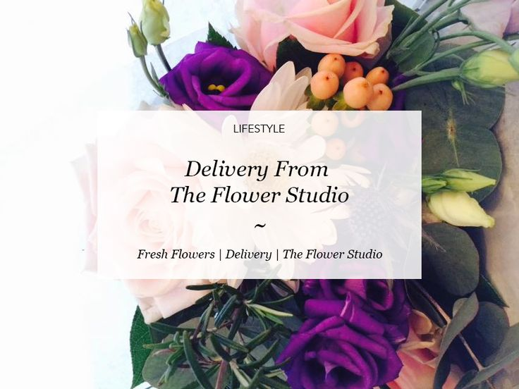 Delivery From The Flower Studio | Courtney Says What  #blog #blogideas #flowers