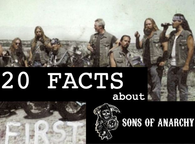 20 Surprising Facts You Didn't Know About Sons Of Anarchy - wellll... most i knew but their are some cool ones i didnt ;)