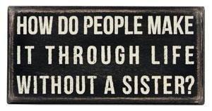 Sisters Sisters Sisters