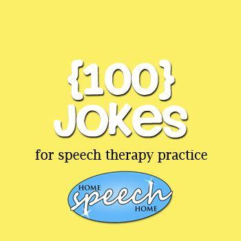 100 Jokes for Speech Therapy Practice. Repinned by Columbus Speech & Hearing Center. For more ideas visit http://pinterest.com/columbusspeech/