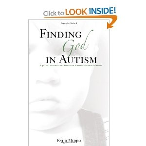 Finding God in Autism: A Forty Day Devotional for Parents of Autistic Children