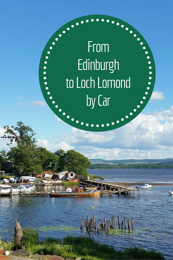 Take your time driving from the bustling city of Edinburgh to bucolic small towns along Loch Lomond.