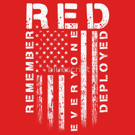 Red Friday - Remember Everyone Deployed