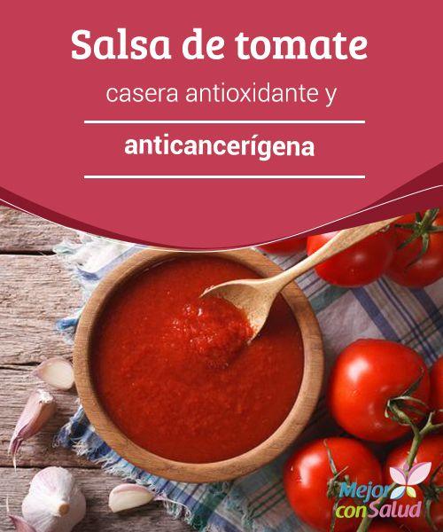 Salsa de #Tomate casera #Antioxidante y #Anticancerígena  Gracias a las especias y a los diferentes ingredientes que le añadamos podemos potenciar los beneficios de la salsa de tomate casera para optimizar su efecto antioxidante y anticancerígeno #Remediosnaturales