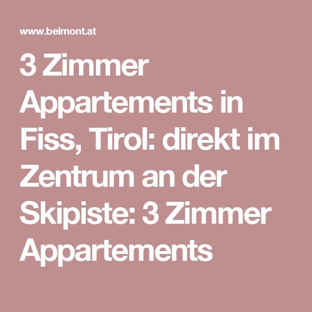 3 Zimmer Appartements in Fiss, Tirol: direkt im Zentrum an der Skipiste: 3 Zimmer Appartements
