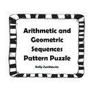 Assess your students' knowledge of Arithmetic and Geometric Sequences with this Pattern Puzzle. Students will identify formulas and vocabulary that...