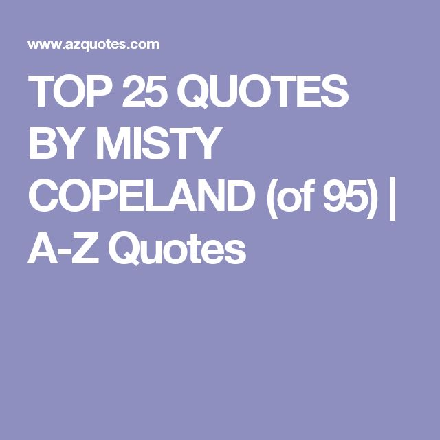 Emo Quotes About Suicide: 25+ Best Ideas About Misty Copeland On Pinterest