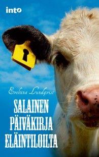 Lundqvist, Eveliina: Salainen päiväkirja eläintiloilta  Voit ostaa kirjan nettikaupastamme hintaan 22€ (hintaan sisältyy postikulut). http://www.oikeuttaelaimille.net/tilaa-materiaalia