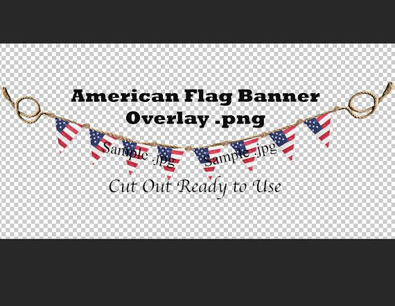 American Flag Banner Overlay  png, Great for the 4th of July