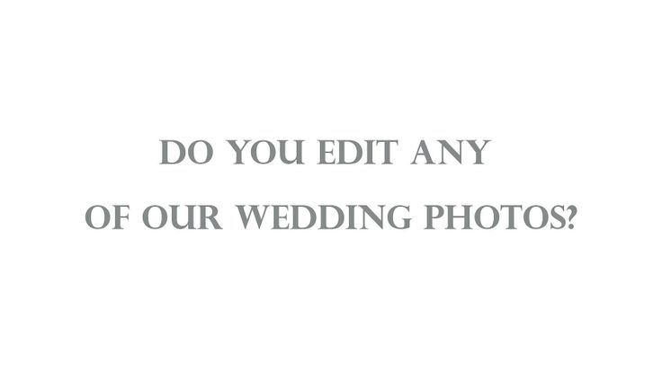What sort of editing will be done to my wedding photos? If you're not sure, please watch this.