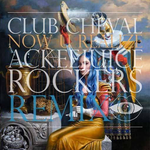 Club Cheval - Now U Realize (Ackeejuice Rockers Remix) #teamackeejuice