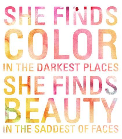 Quote | She finds color....                              …                                                                                                                                                                                 More