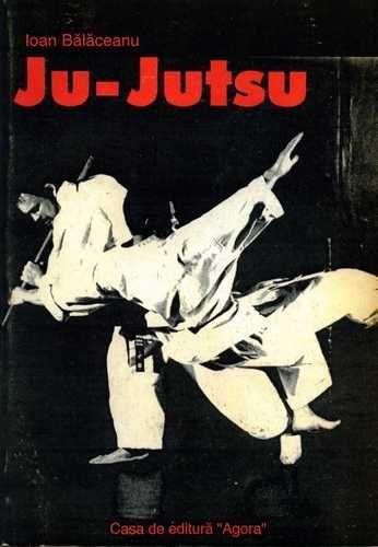 Ioan Bălăceanu - Ju Jutsu