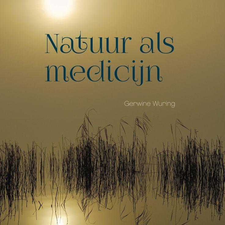'Natuur als medicijn', Gerwine Wuring