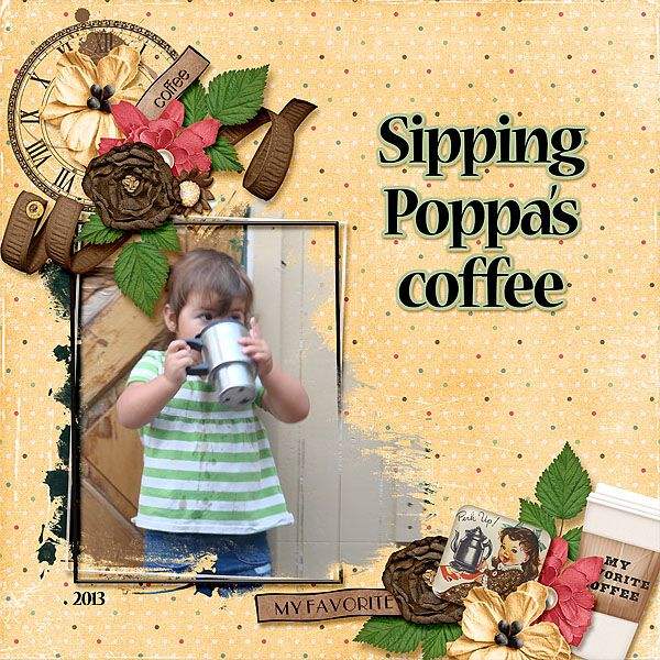 Teyla loved to drink straight black coffee out of poppa's travel mug.     Janece Suarez Designs - Expresso Yourself is a fun coffee flavored kit. Great elements and coffee inspired papers make this the perfect kit to scrap those special bevies!