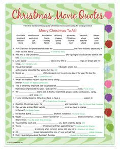 Christmas Movie Quotes game - fill-in-the-blank quotes from Christmas movie classics and some newer Christmas movies. Printable Christmas games.
