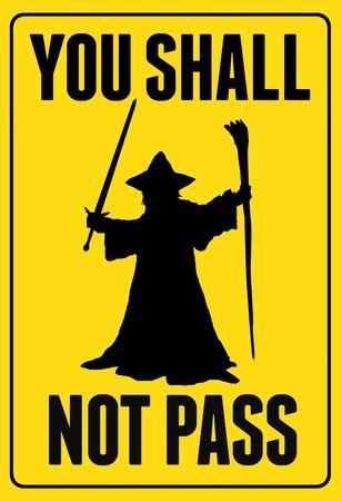 You Shall Not Pass Sign Movie Poster Poster at AllPosters.com