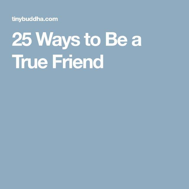 25 Ways to Be a True Friend