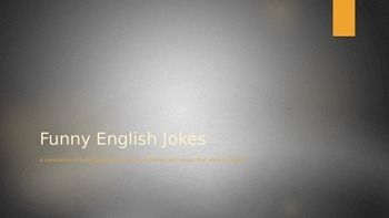 Over 100 (School Appropriate) Jokes for your English students.