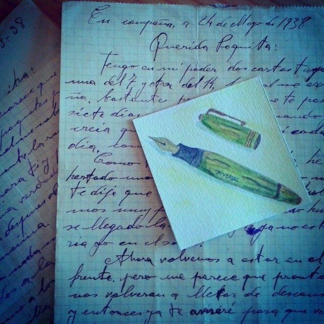 La pluma de émbolo Universal que usaba mi abuelo para escribir cartas desde el frente, desde Argelès-sur-Mer, la base alemana de submarinos de Lorient y desde tantos y tantos sitios por los que pasó en su periplo para huir de los fascistas que ocuparon Europa no hace tanto y que parece que quieren volver a ocupar.
