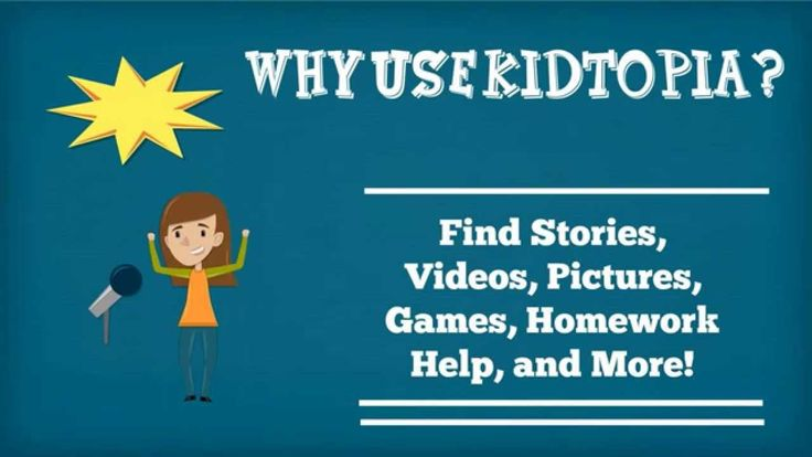 Kidtopia.info is a perfect search engine for children in grades K-3.  They learn to do simple research, or just browse through age appropriate topics. Find stories, videos, pictures, homework help, and more on Kidtopia.info