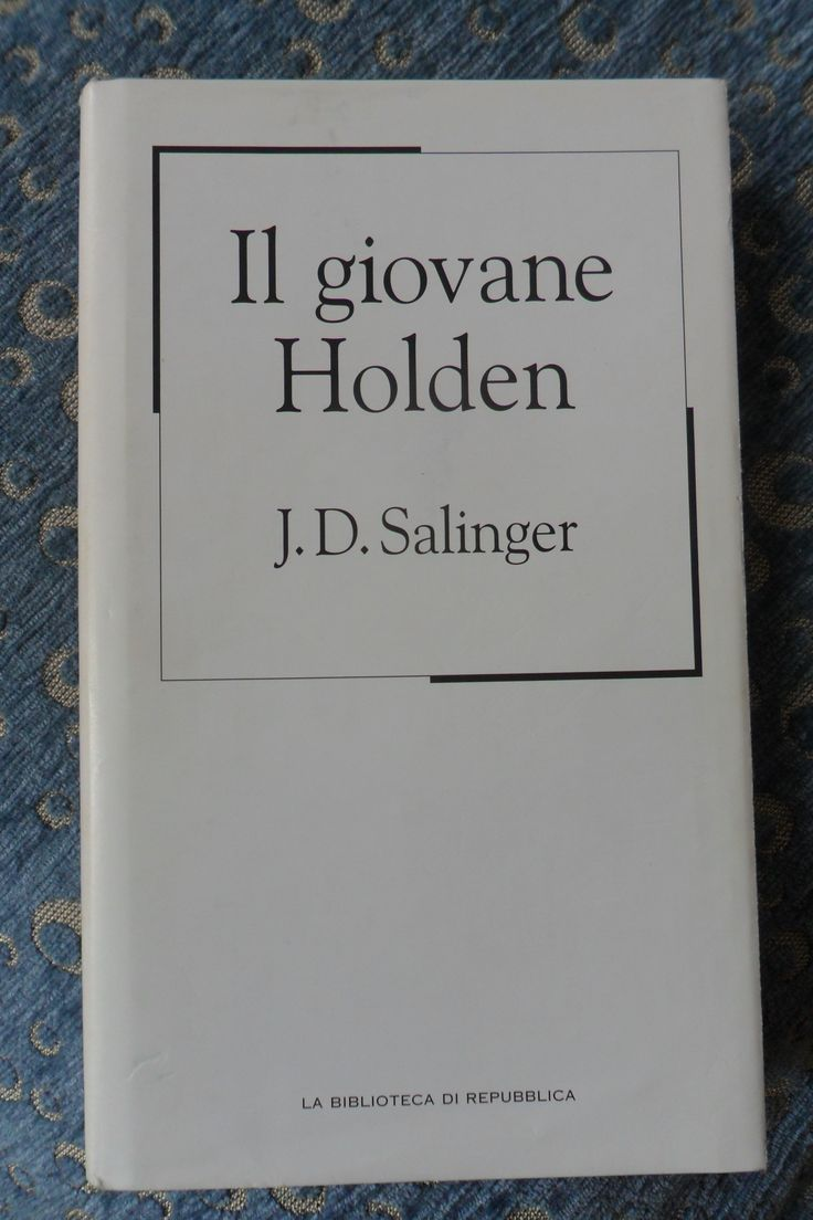Il giovane Holden - J.D. Salinger