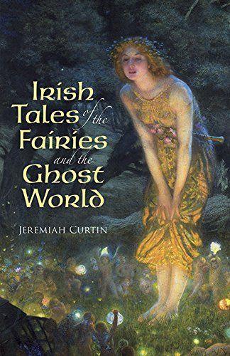 Irish Tales of the Fairies and the Ghost World (Celtic, I... http://www.amazon.com/dp/0486411397/ref=cm_sw_r_pi_dp_Edojxb1BDP14B