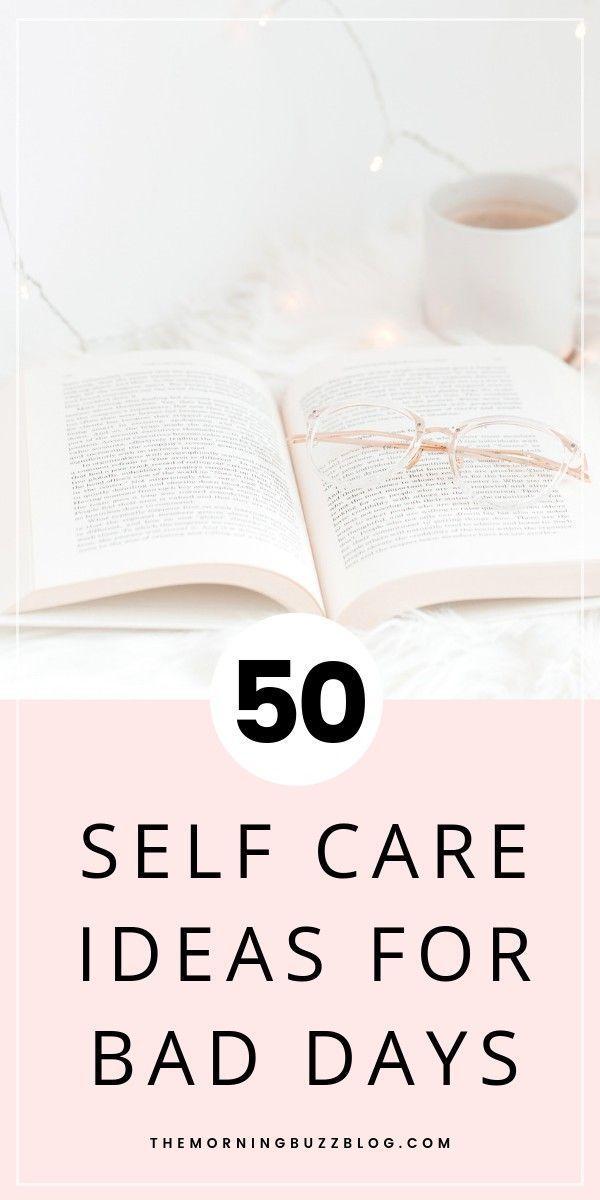 50 Self-Care-Ideen zur Verbesserung Ihrer psychischen Gesundheit, wenn das Leben schwierig wird. Liebe …   – Self-care ideas