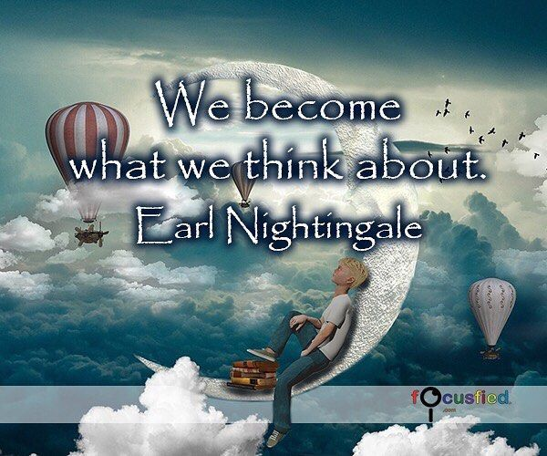 """""""We become what we think about."""" #Quotes #Inspirational #Motivational #inspirationalquotes #motivationalquotes"""