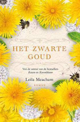 *Sprakeloos  ...: Leila Meacham – Het zwarte goud Zalige dikke pil om in te duiken!! #AANRADER