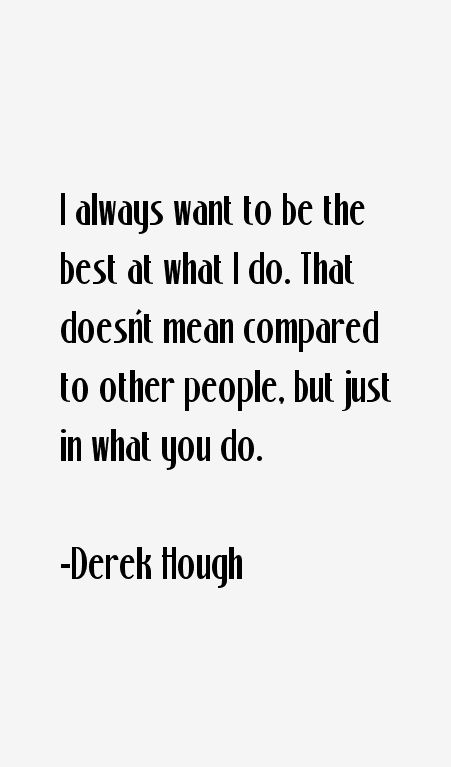derek hough quotes - Google Search