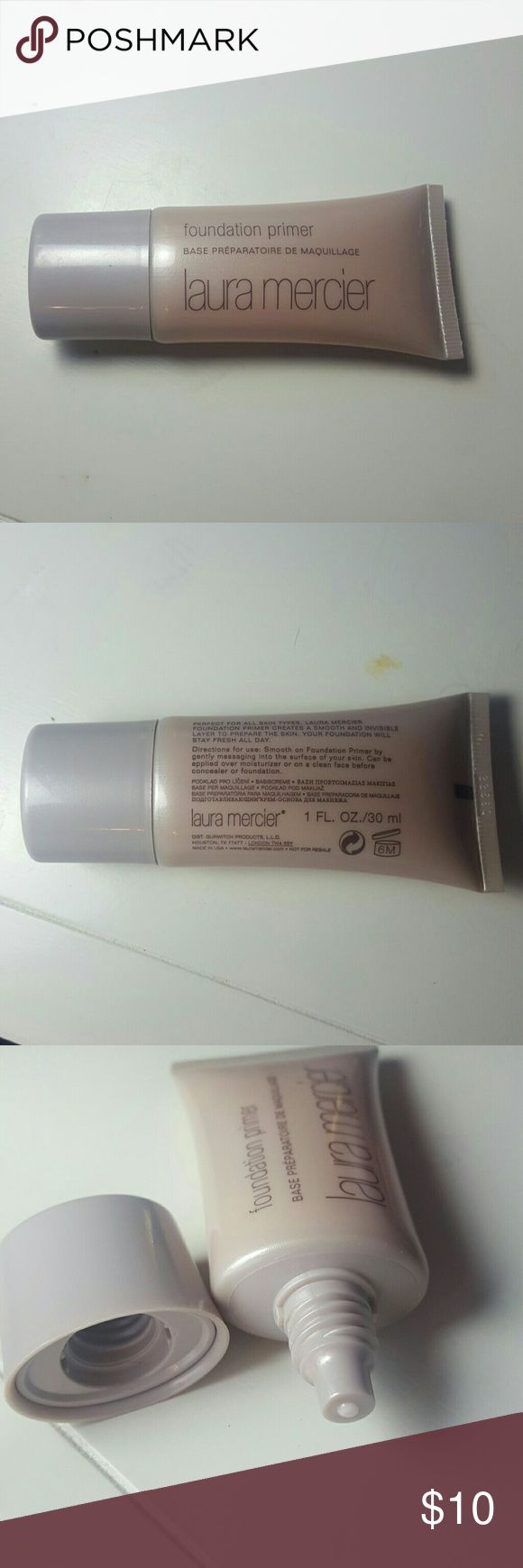 Laura Mercier Foundation Primer 1oz Laura Mercier Foundation Primer 1oz. Brand new, never used. This primer is water-based and thus I couldn't use it with my foundation. Laura Mercier  Makeup Face Primer