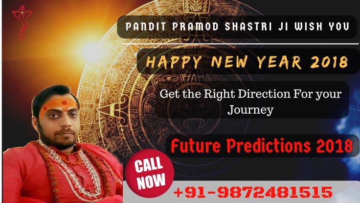 🕉️🎆🎇✨🎉🎊#Wish you #Very #Happy #New #Year #2018🎊🎉✨🎇🎆🕉️ What does 2018 hold in store for you? Discover the free and exclusive yearly #Future_Predictions_2018 and forecast about #2018_Horoscope by Pt. Pramod Shastri Ji. Hurry Up ..... 📲Call @ +91-9872481515 and #Get_Right_Direction_for_your_journey.