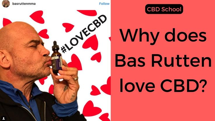 Why does Bas Rutten love CBD?