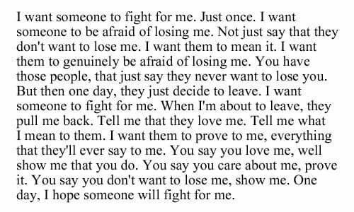 I Want Someone To Fight For Me. Just Once. I Want Someone