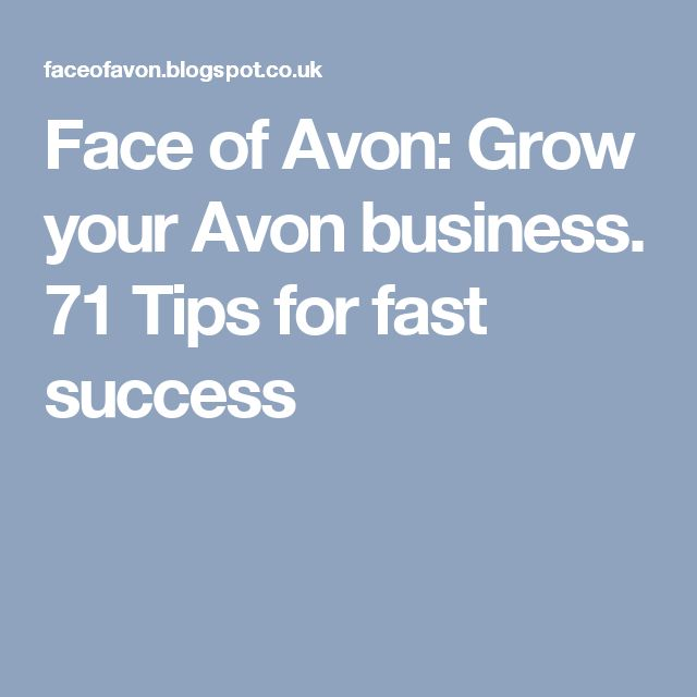 Face of Avon: Grow your Avon business. 71 Tips for fast success