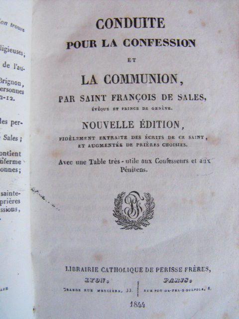Saint François de Sales     Conduite pour la Confession et la Communion  - 1844