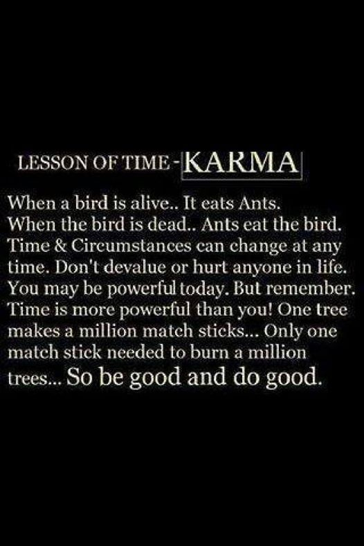 Karma is real!