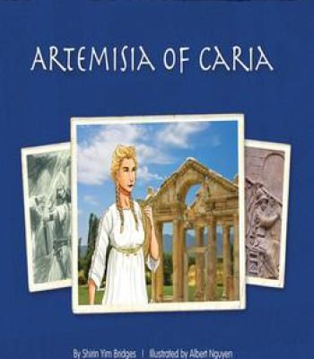 Artemisia Of Caria (The Thinking Girl'S Treasury Of Real Princesses) By Albert Nguyen PDF