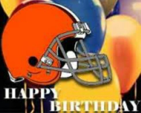 Happy Birthday Cleveland Browns | Cleveland browns ...