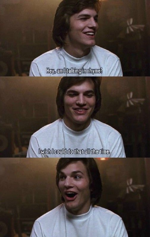 That 70's Show... :) kelso's faces are classic