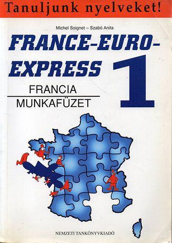 Könyv: France-Euro-Express 1. Munkafüzet