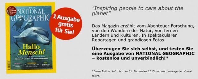 """Kostenlose und unverbindliche Ausgabe der Zeitschrift """"National Geographic"""" ohne Abo"""