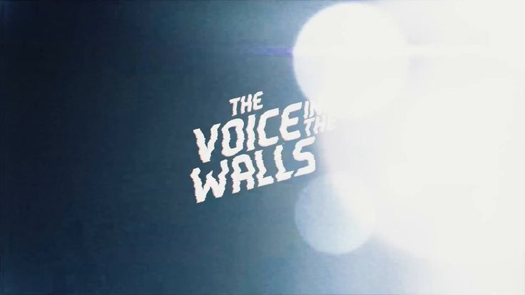 The Voice in the Walls - Trailer