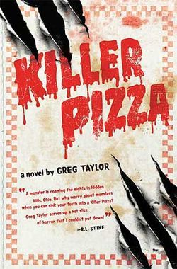 Killer Pizza series by Greg Taylor   I love this book!!!!!!