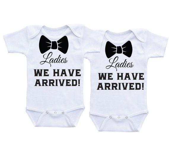 Ladies We have arrived twin onesies twin by DAIICHIBANdesigns                                                                                                                                                                                 More